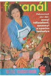 Fakanál 101 étel felvágottakból - Tiszai László (szerk.) - Régikönyvek