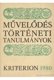 Művelődéstörténeti tanulmányok 1980 - Csetri Elek, Jakó Zsigmond, Sipos Gábor, Tonk Sándor - Régikönyvek
