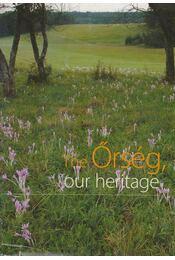 The Őrség, our heritage - Több szerző - Régikönyvek