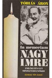 In memoriam Nagy Imre - Tóbiás Áron - Régikönyvek