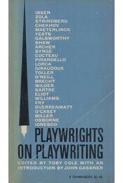 Playwrights on Playwriting - Toby Cole - Régikönyvek