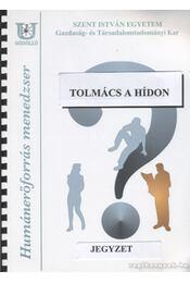 Tolmács a hídon - Barát Tamás - Régikönyvek