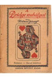 A Bridge szabályai - Tolnai József - Régikönyvek