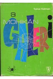 A Mohikán-galeri - Tolnai Kálmán - Régikönyvek