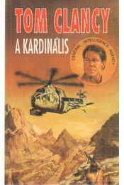 A Kardinális - Tom Clancy - Régikönyvek