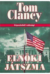 Elnöki játszma - Tom Clancy - Régikönyvek
