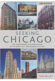 Seeking Chicago - Tom Miller - Régikönyvek