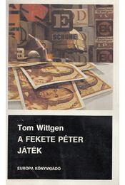A Fekete Péter játék - Tom Wittgen - Régikönyvek