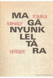 Magányunk leltára - Tomka Mihály - Régikönyvek