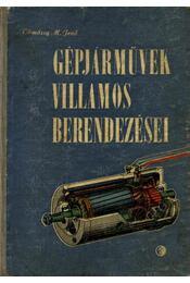 Gépjárművek villamos berendezései - Tömössy M. Jenő - Régikönyvek