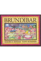 Brundibar - Tony Kushner, SENDAK, MAURICE - Régikönyvek