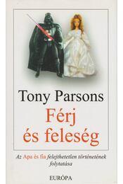 Férj és feleség - Tony PARSONS - Régikönyvek