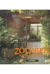 Zöldben kinn és benn - Torday Aliz - Régikönyvek