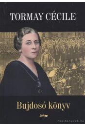 Bujdosó könyv - Tormay Cécile - Régikönyvek