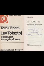 Lev Tolsztoj (dedikált) - Török Endre - Régikönyvek