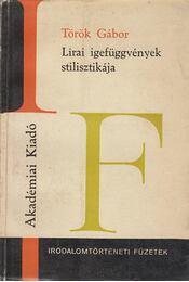Lírai igefüggvények stilisztikája - Török Gábor - Régikönyvek
