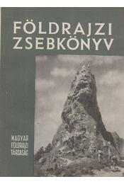 Földrajzi zsebkönyv - Tóth Aurél, Láng Sándor, Miklós Gyula - Régikönyvek