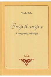 Szájról szájra - Tóth Béla - Régikönyvek