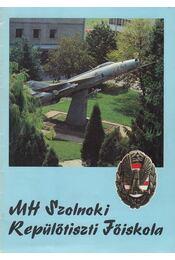 MH Szolnoki Repülőtiszti Főiskola - Tóth János - Régikönyvek