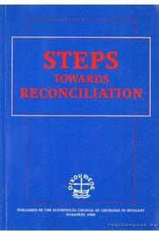 Steps towards reconciliation - Tóth Károly Dr. - Régikönyvek