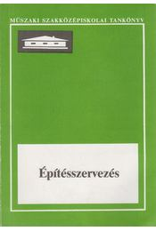Építésszervezés - Tóti Magda - Régikönyvek