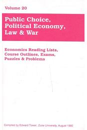 Public Choice, Political Economy, Law and War vol.20 - TOWER, EDWARD (editor) - Régikönyvek