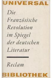 Die französische Revolution im Spiegel der deutschen Literatur - TRÄGER, CLAUS, Schaefer, Frauke - Régikönyvek