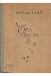 Őszi szántás - Traeger Ernő - Régikönyvek