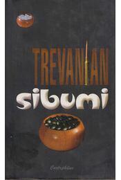 Sibumi - Trevanian - Régikönyvek