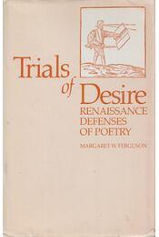 Trials of Desire - Régikönyvek