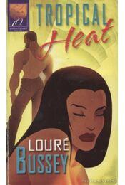 Tropical Heat - Bussey, Louré - Régikönyvek