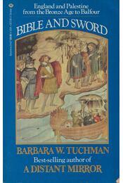 Bible and Sword - Tuchman, Barbara W. - Régikönyvek
