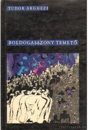 Boldogasszony temető - Tudor Arghezi - Régikönyvek