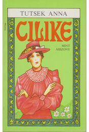 Cilike mint asszony - Tutsek Anna - Régikönyvek