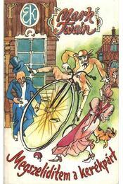 Megszelídítem a kerékpárt - Twain, Mark - Régikönyvek