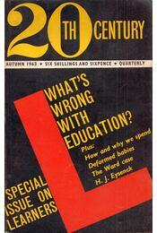 Twentieth Century Vol.172 Autumn 1963 No.1019: What's Wrong with Education? - Régikönyvek