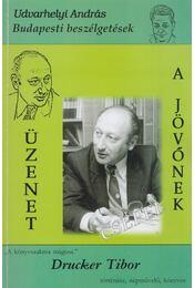 A könyvszakma mágusa Drucker Tibor történész, népművelő, könyves (dedikált) - Udvarhelyi András - Régikönyvek