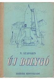 Új bolygó - Szaparin, V. - Régikönyvek