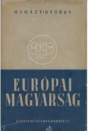 Európai magyarság - Ujházy György - Régikönyvek