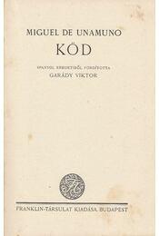 Köd - Unamuno, Miguel de - Régikönyvek