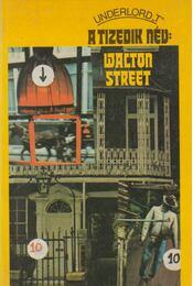 A tizedik név: Walton street - Underlord, T - Régikönyvek