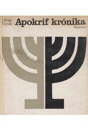 Apokrif krónika - Urbán Gyula - Régikönyvek