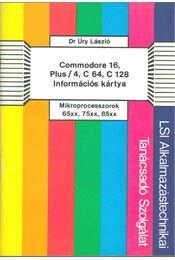 Commodore 16, Plus/4, C 64, C128 információs kártya - Úry László - Régikönyvek