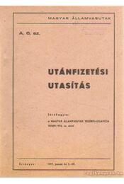 Utánfizetési utasítás - Régikönyvek