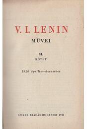 V. I. Lenin művei 31. kötet - V. I. Lenin - Régikönyvek