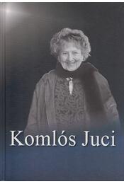 Komlós Juci - Váczy András, Bóta Gábor, Gedeon András-Vadas Zsuzsa - Régikönyvek