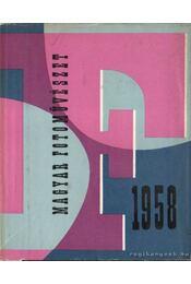 Magyar fotoművészet 1958 - Vadas Ernő (szerk.) - Régikönyvek