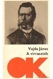 A virrasztók - Vajda János - Régikönyvek