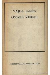 Vajda János összes versei - Vajda János - Régikönyvek