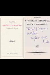 Emlékezet. Idegenség. (dedikált) - Vajda Mihály - Régikönyvek